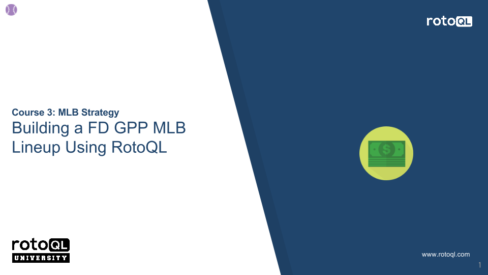 Building a GPP FD MLB Lineup Using RotoQL